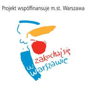 """Projekt współfinansuje miasto stołeczne Warszawa. Logo miasta Warszawy i napis """"Zakochaj się w Warszawie"""""""